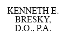 Kenneth E. Bresky, D.O., P.A.