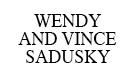 Wendy and Vince Sadusky